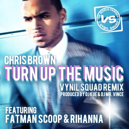 Turn Up The Music (feat. Rihanna) Chris Brown