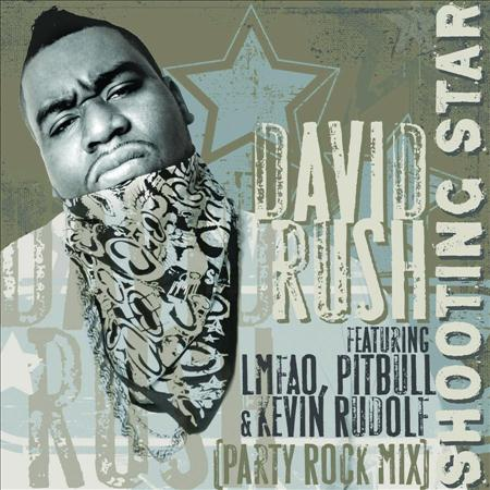 Shooting Star-Party (Rock Mix) David Rush feat Pitbull, Kevin Rudolph, Lmfao