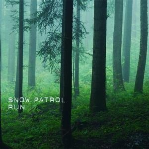 Run Snow patrol