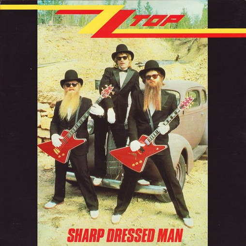 Sharp Dressed Man ZZ Top