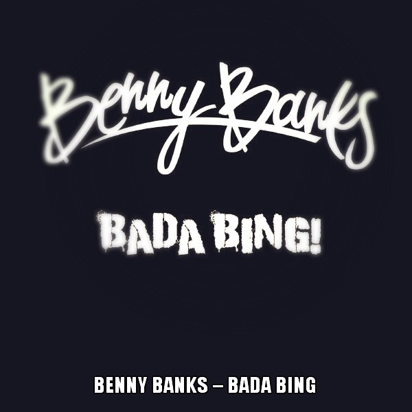 Bada base no trouble Benny Banks