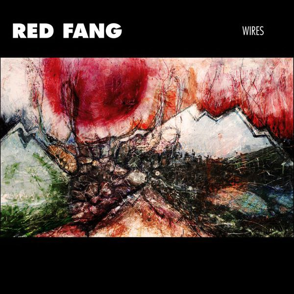 Wires Red Fang