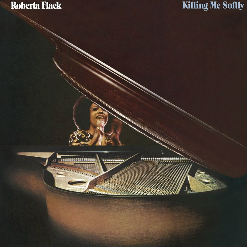 Killing Me Softly Roberta Flack