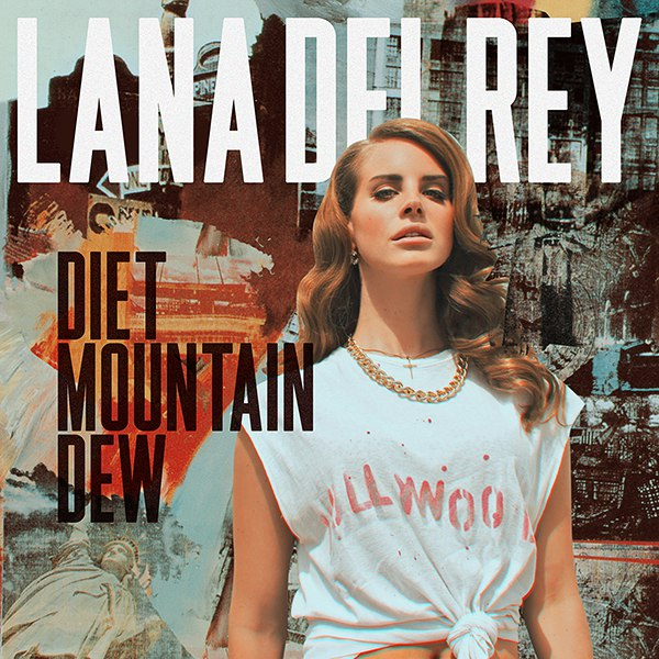 Diet Mountain Dew Lana Del Ray