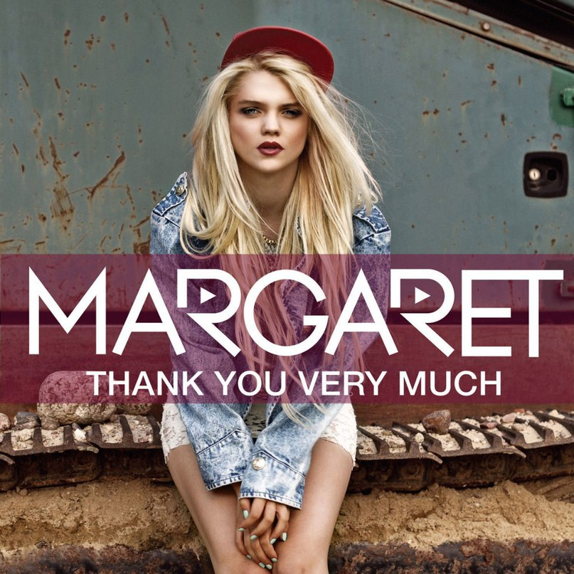 Thank You Very Much Margaret