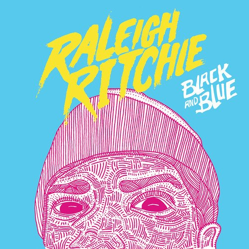 Stronger Than Ever Raleigh Ritchie