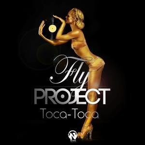Toca Toca (Radio Edit) Fly Project