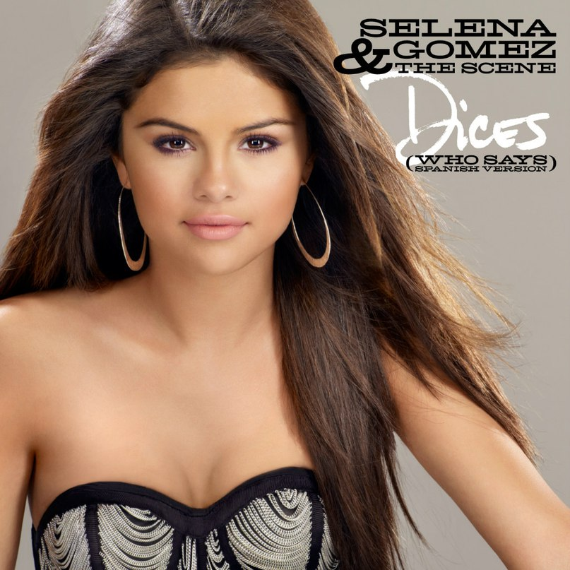 Who Says Selena Gomez & The Scene