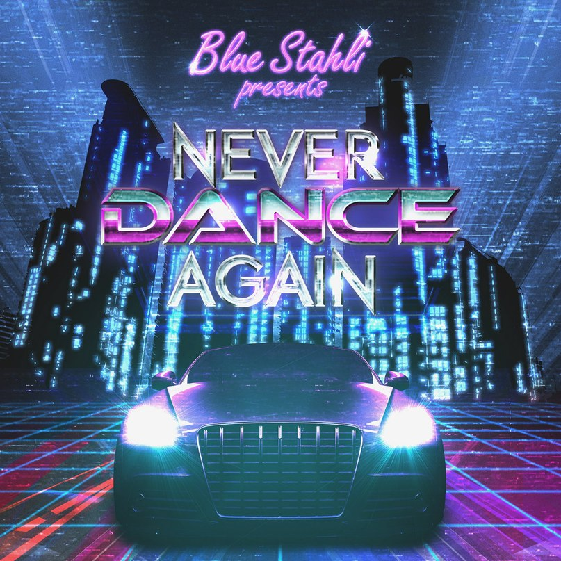 Never Dance Again Blue Stahli