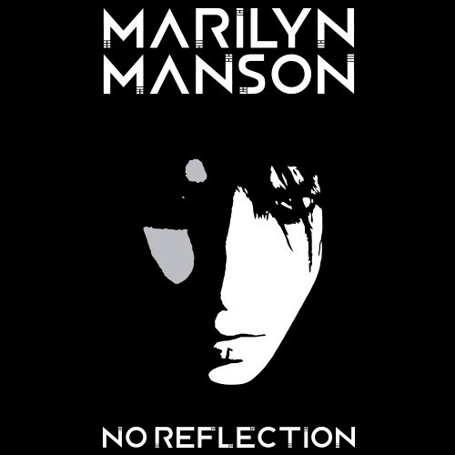 No Reflection Marilyn Manson