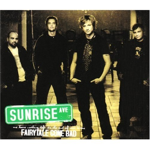 Fairytale Gone Bad (Acoustic) Sunrise Avenue